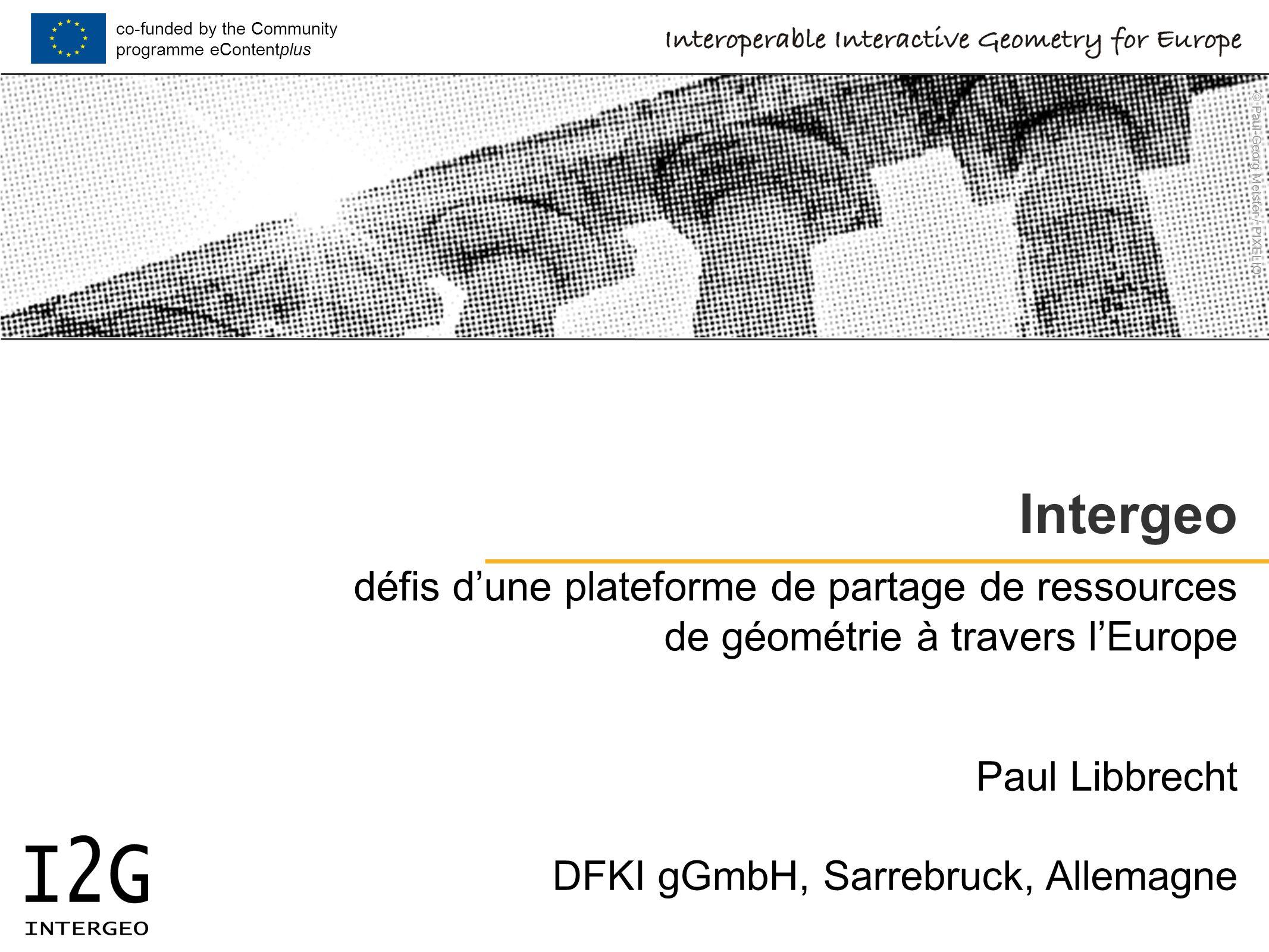 2010-02-03 ActiveMath Seminar© Paul Libbrecht, DFKI GmbH - CC-BY-SAPaul Libbrecht12 une ressource Intergeo nombreux types URLs, fichiers, vidéos, textes services pour chacun (modifications, affichage...) métadonnées simple auteur, description, titre...