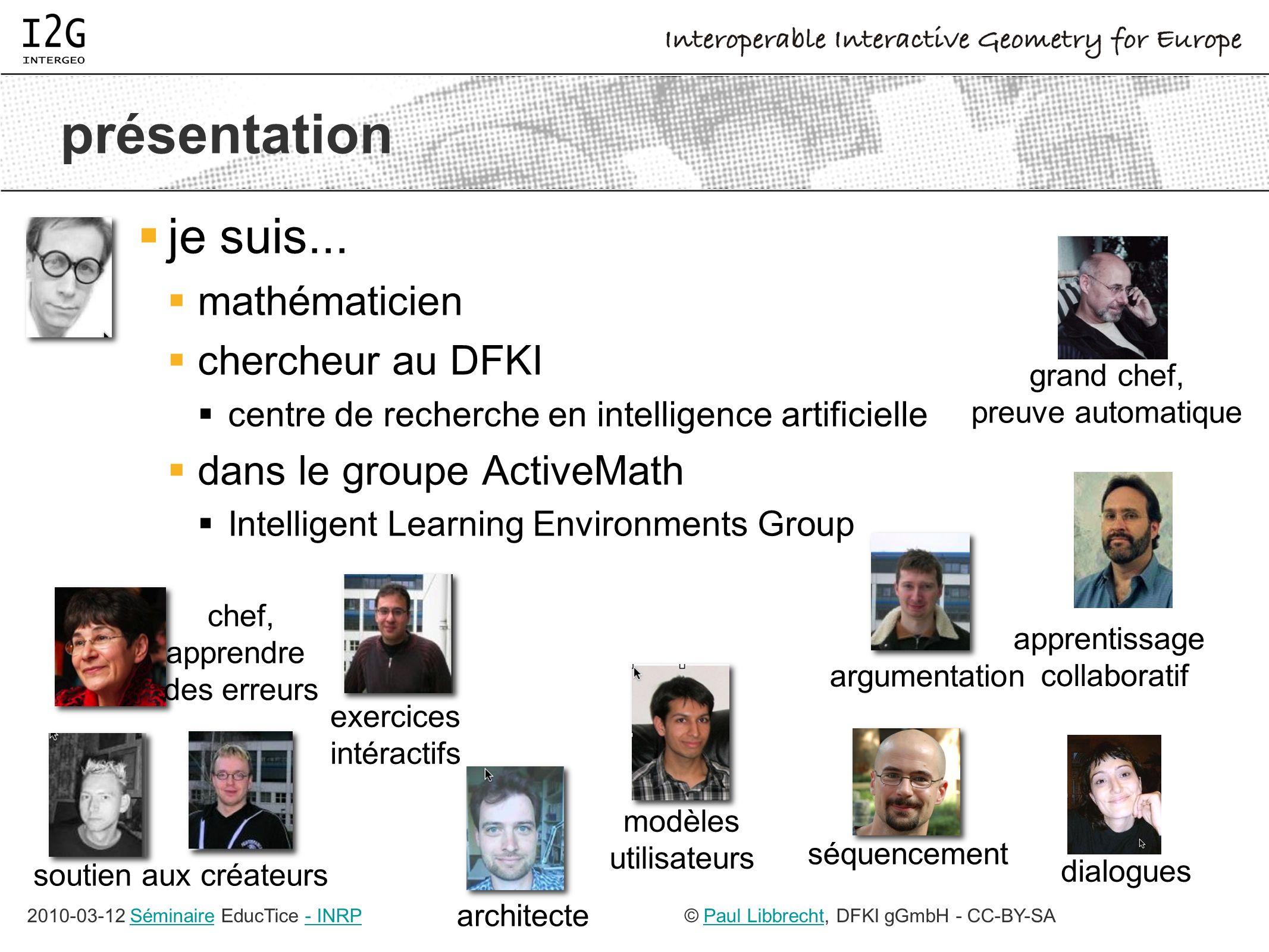 2010-03-12 Séminaire EducTice - INRPSéminaire- INRP© Paul Libbrecht, DFKI gGmbH - CC-BY-SAPaul Libbrecht présentation je suis...