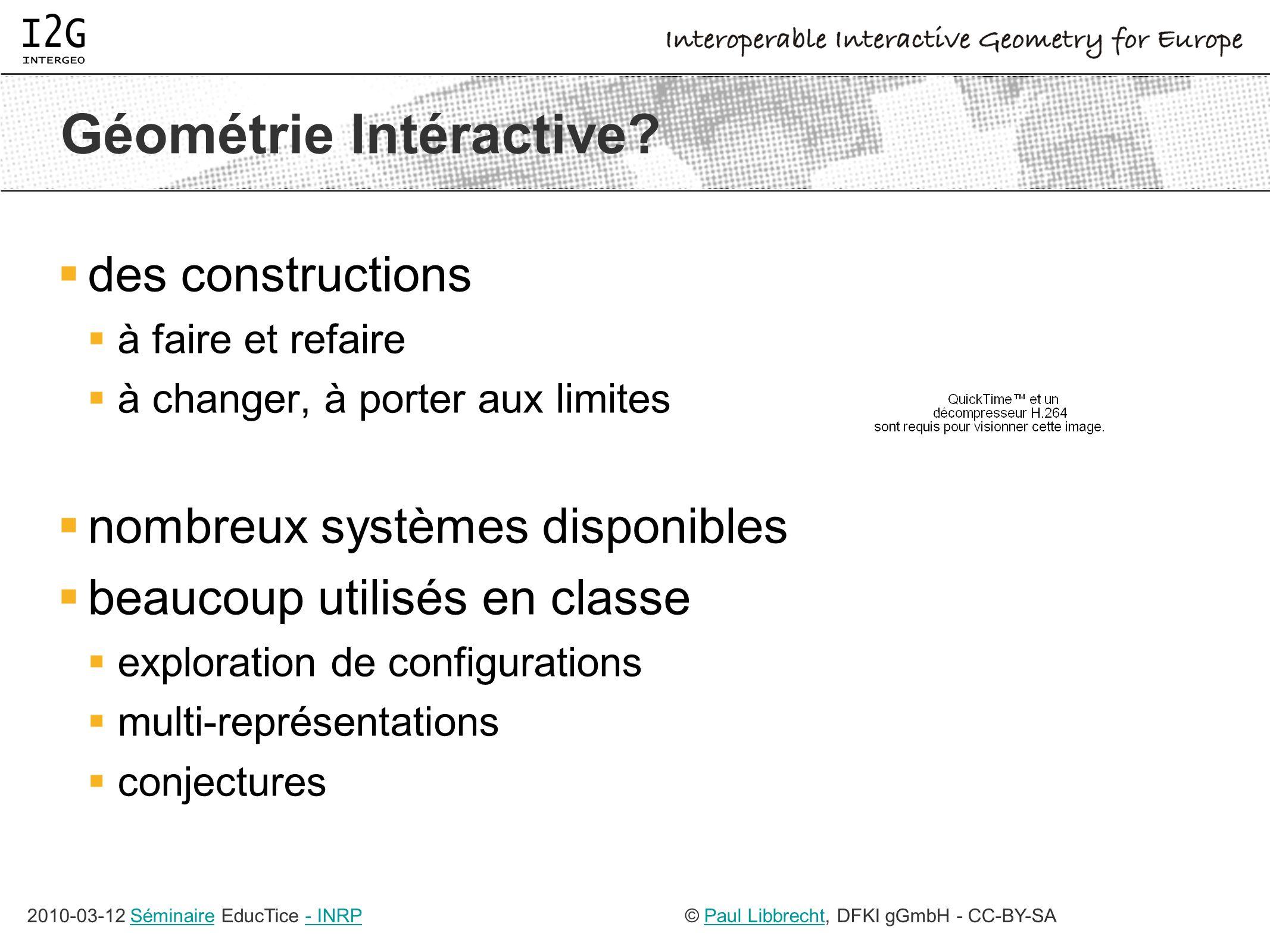 2010-03-12 Séminaire EducTice - INRPSéminaire- INRP© Paul Libbrecht, DFKI gGmbH - CC-BY-SAPaul Libbrecht Géométrie Intéractive.