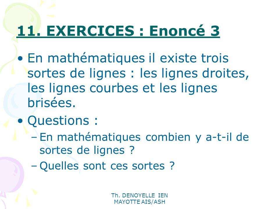 Th. DENOYELLE IEN MAYOTTE AIS/ASH En mathématiques il existe trois sortes de lignes : les lignes droites, les lignes courbes et les lignes brisées. Qu