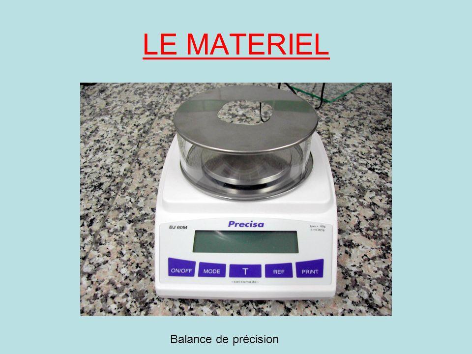 LE MATERIEL Balance de précision