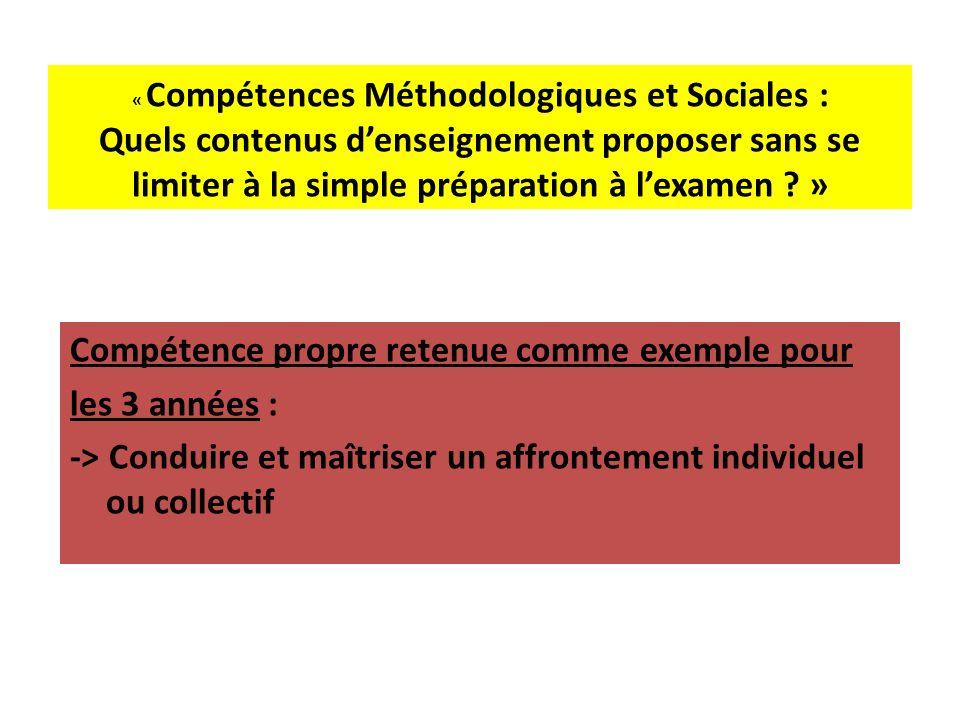 « Compétences Méthodologiques et Sociales : Quels contenus denseignement proposer sans se limiter à la simple préparation à lexamen .