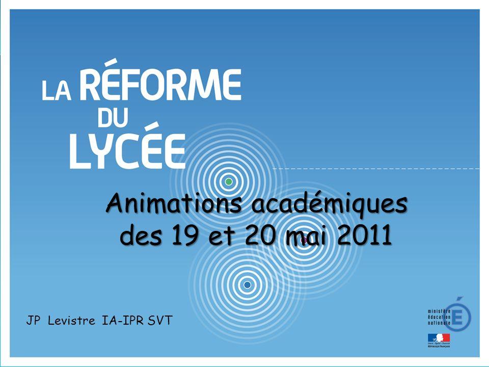 Animations académiques des 19 et 20 mai 2011 JP Levistre IA-IPR SVT