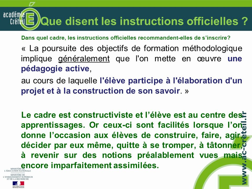 Que disent les instructions officielles .