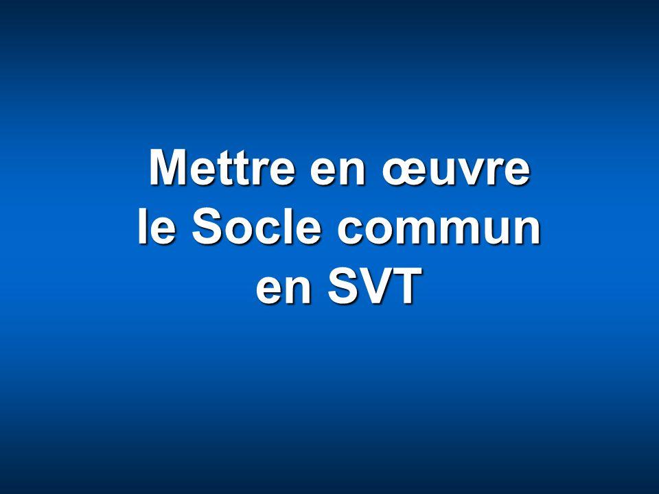 Jean-Marie Lépouchard Avril 2008www.ac-creteil.fr/mission-college Entracte Mettre en œuvre le Socle commun en SVT