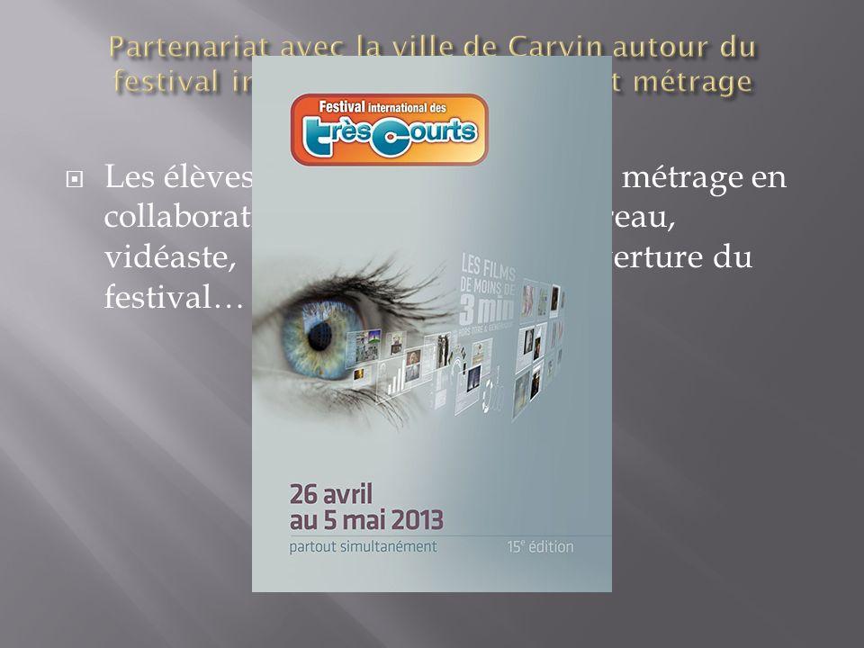 Les élèves ont réalisé un très court métrage en collaboration avec Pierre Jean Moreau, vidéaste, qui sera présenté en ouverture du festival…