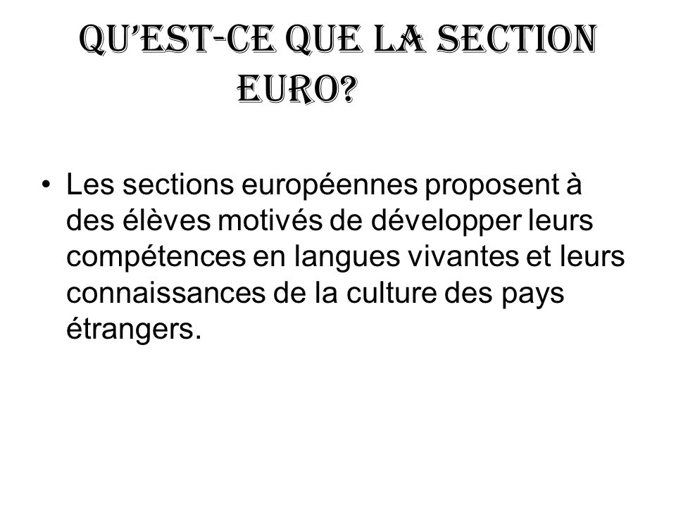 Quest-ce que la section Euro.