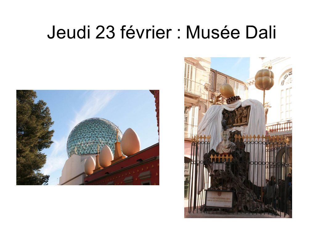 Jeudi 23 février : Musée Dali