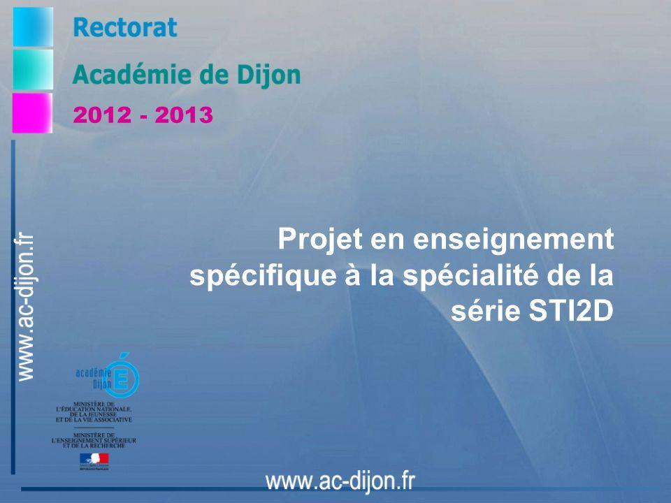 Projet en enseignement spécifique à la spécialité de la série STI2D 2012 - 2013