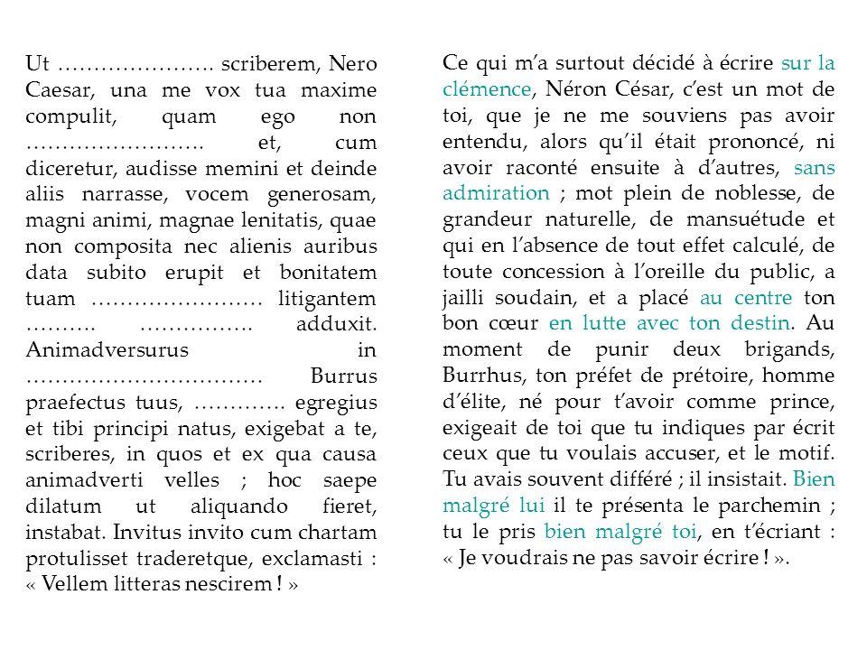 Ut …………………. scriberem, Nero Caesar, una me vox tua maxime compulit, quam ego non ……………………. et, cum diceretur, audisse memini et deinde aliis narrasse,