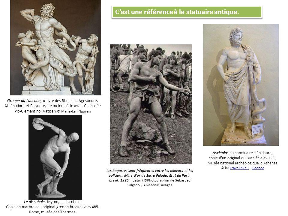 Cest une référence à la statuaire antique. Les bagarres sont fréquentes entre les mineurs et les policiers. Mine dor de Serra Pelada, Etat de Para. Br