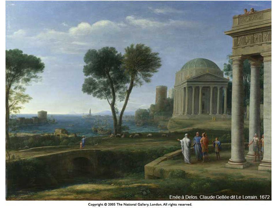 HISTOIRE DES ARTS Enée à Delos. Claude Gellée dit Le Lorrain. 1672