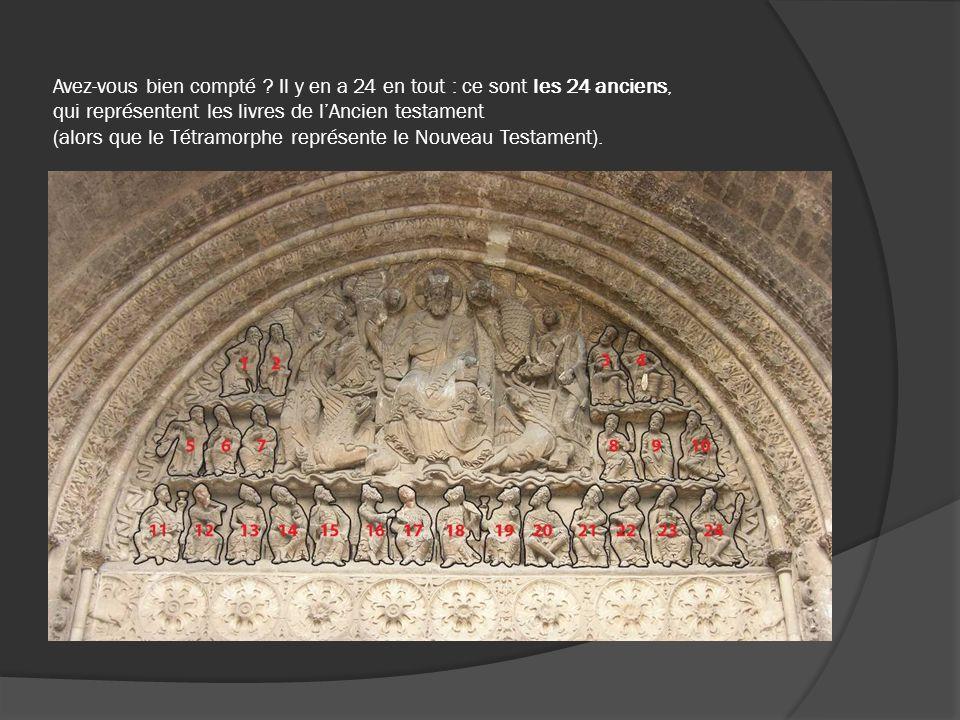 Avez-vous bien compté ? Il y en a 24 en tout : ce sont les 24 anciens, qui représentent les livres de lAncien testament (alors que le Tétramorphe repr