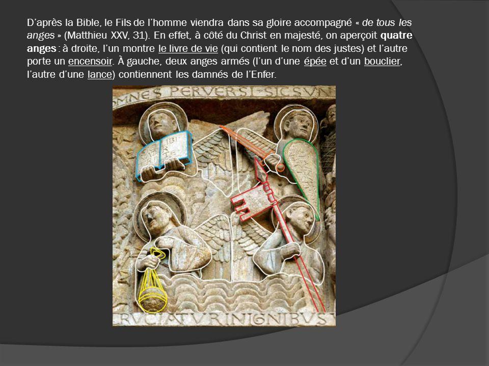 Daprès la Bible, le Fils de lhomme viendra dans sa gloire accompagné « de tous les anges » (Matthieu XXV, 31). En effet, à côté du Christ en majesté,