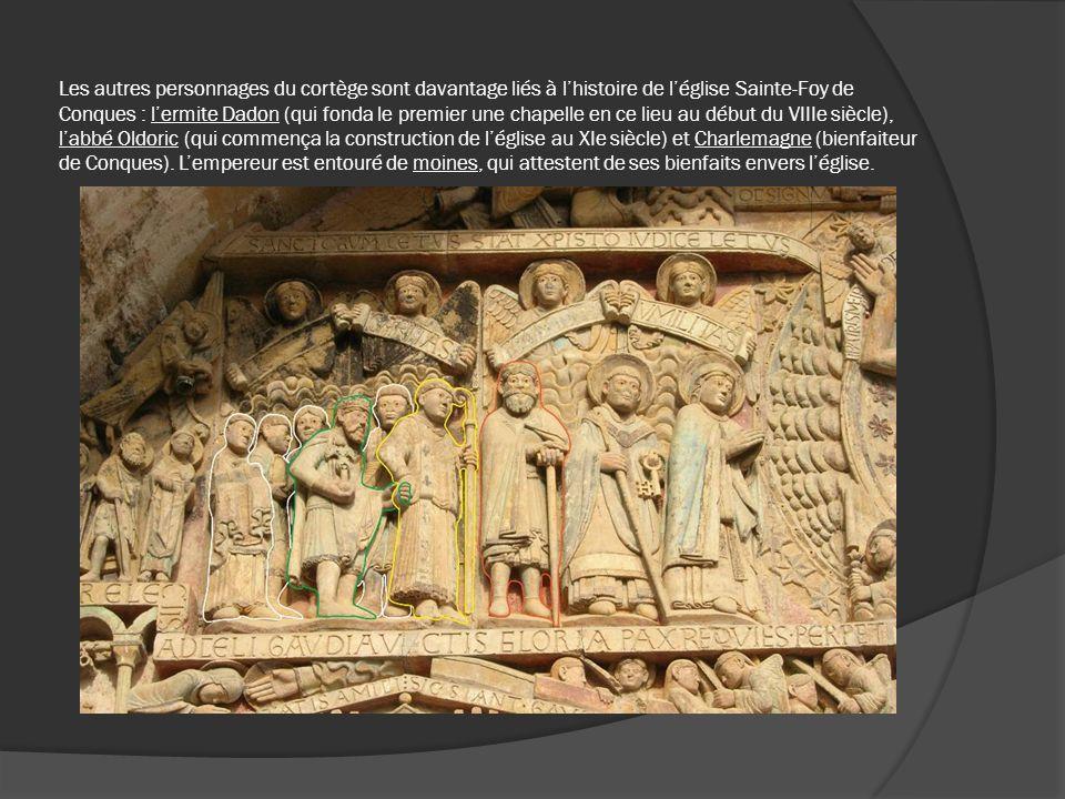 Les autres personnages du cortège sont davantage liés à lhistoire de léglise Sainte-Foy de Conques : lermite Dadon (qui fonda le premier une chapelle