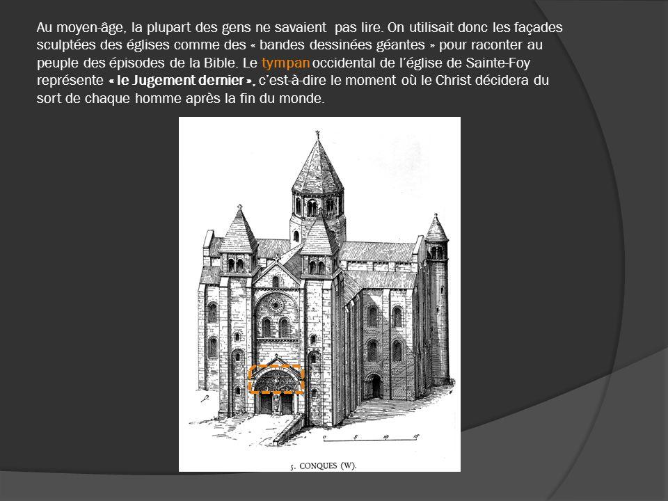 Au moyen-âge, la plupart des gens ne savaient pas lire. On utilisait donc les façades sculptées des églises comme des « bandes dessinées géantes » pou