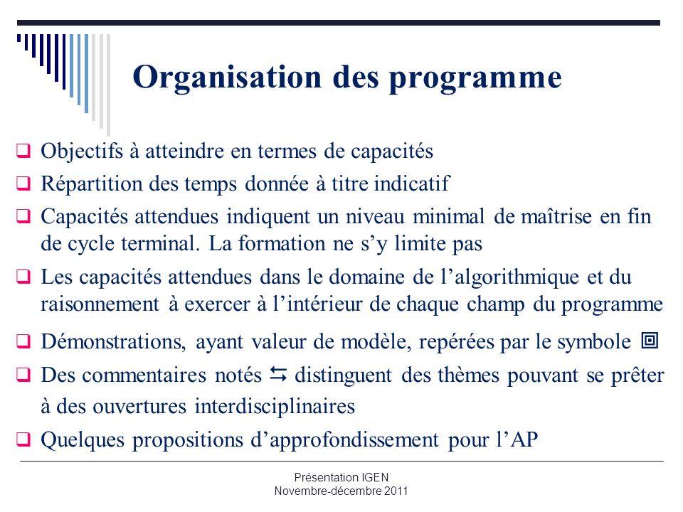 Organisation des programme Objectifs à atteindre en termes de capacités Répartition des temps donnée à titre indicatif Capacités attendues indiquent u
