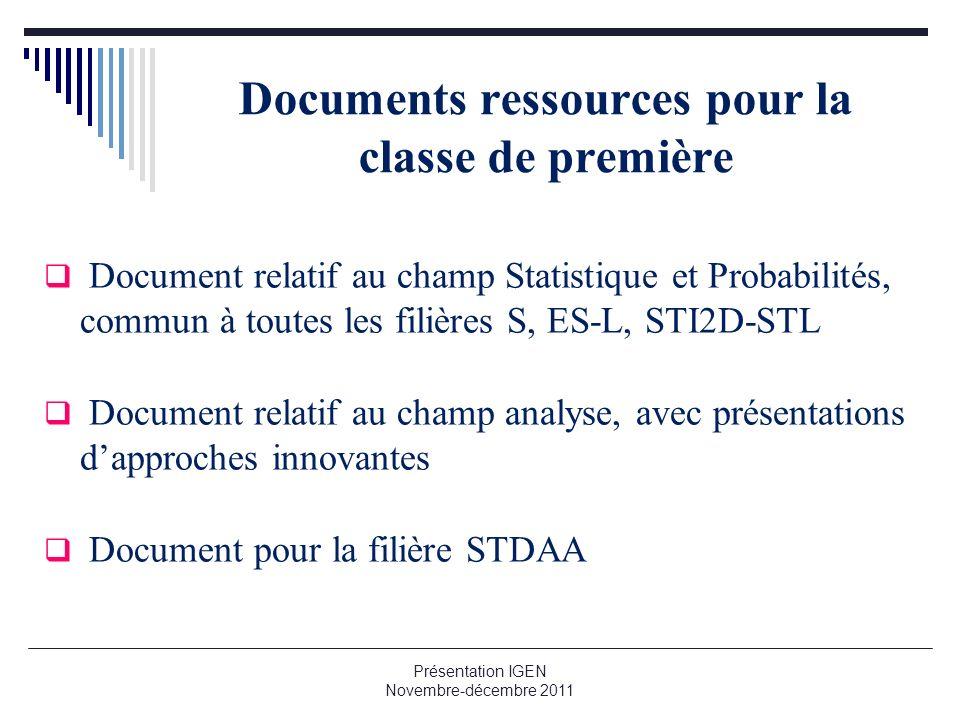 Documents ressources pour la classe de première Document relatif au champ Statistique et Probabilités, commun à toutes les filières S, ES-L, STI2D-STL