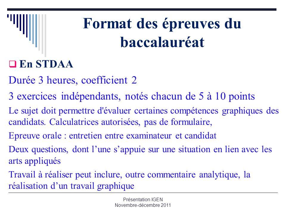 Format des épreuves du baccalauréat En STDAA Durée 3 heures, coefficient 2 3 exercices indépendants, notés chacun de 5 à 10 points Le sujet doit perme