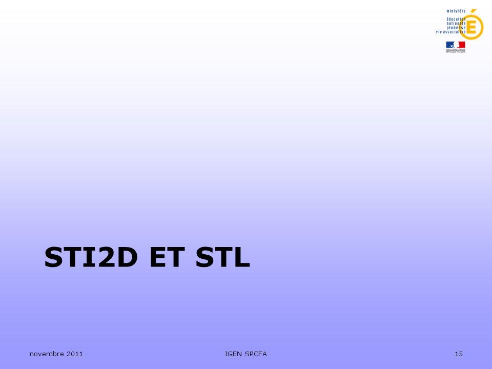 STI2D ET STL novembre 2011IGEN SPCFA15