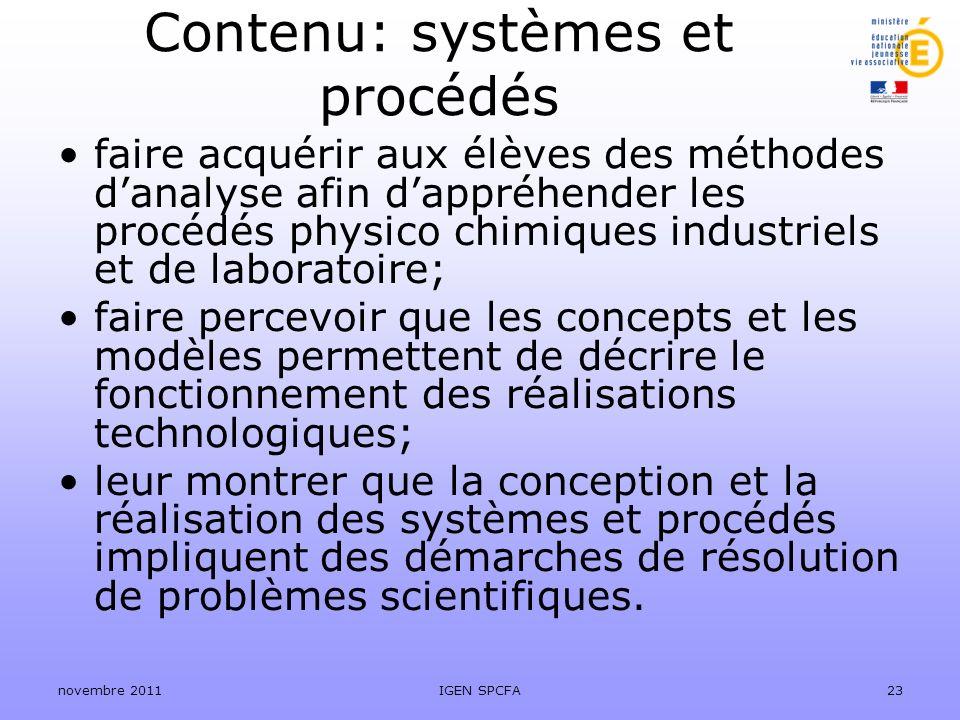 Contenu: systèmes et procédés faire acquérir aux élèves des méthodes danalyse afin dappréhender les procédés physico chimiques industriels et de labor