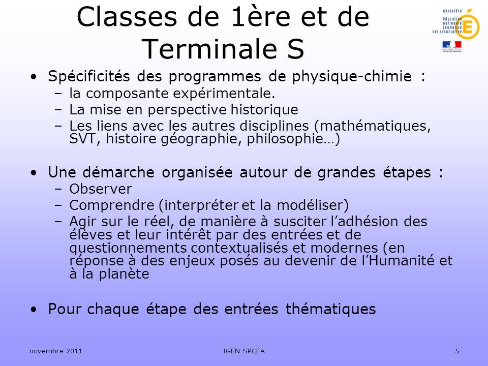 Classes de 1ère et de Terminale S Spécificités des programmes de physique-chimie : –la composante expérimentale. –La mise en perspective historique –L