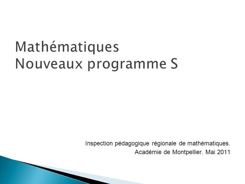 Inspection pédagogique régionale de mathématiques. Académie de Montpellier. Mai 2011