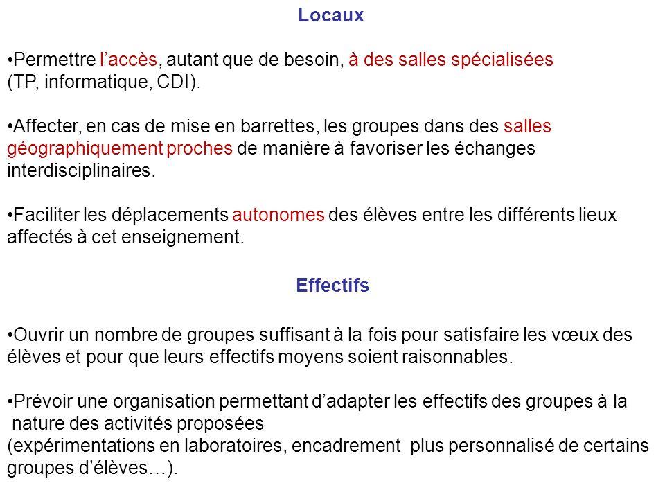 Locaux Permettre laccès, autant que de besoin, à des salles spécialisées (TP, informatique, CDI).