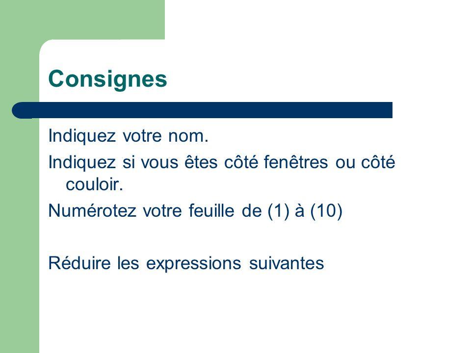 Question n°1 Côté fenêtres 3a x 5a = Réfléchissez ! Côté couloir 2a x 9b = Réfléchissez !