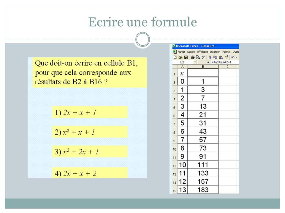 Ecrire une formule