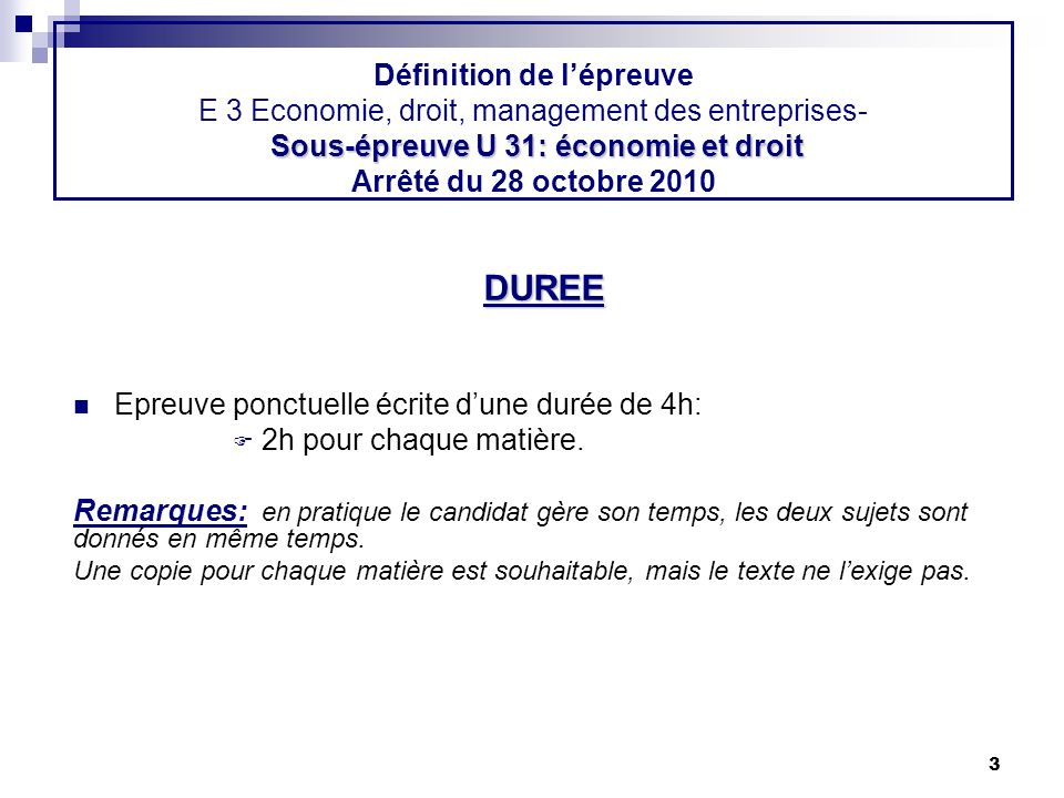 3 Sous-épreuve U 31: économie et droit Définition de lépreuve E 3 Economie, droit, management des entreprises- Sous-épreuve U 31: économie et droit Ar