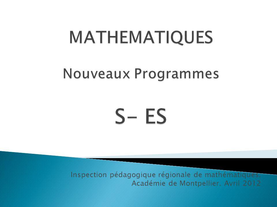 Inspection pédagogique régionale de mathématiques. Académie de Montpellier. Avril 2012