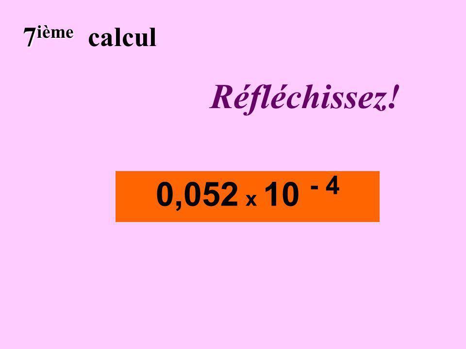 Écrivez ! 6 ième 6 ième calcul 451x10 3