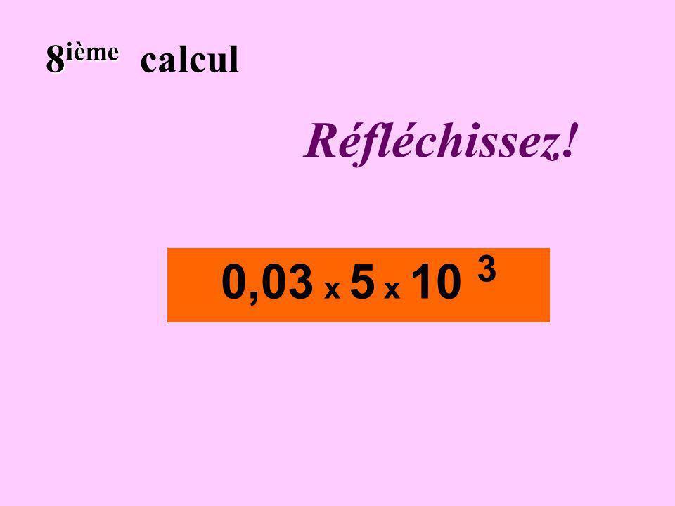 Écrivez! 7 ième 7 ième calcul 0,052 x 10 - 4