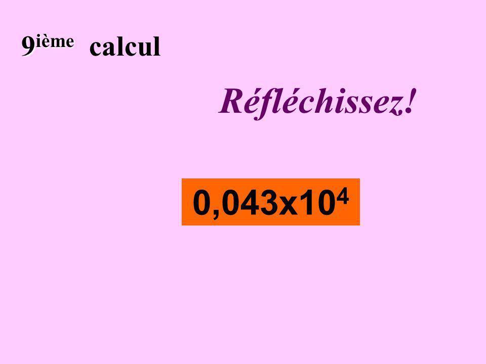 Écrivez ! 8 ième 8 ième calcul 0,03 x 5 x 10 3