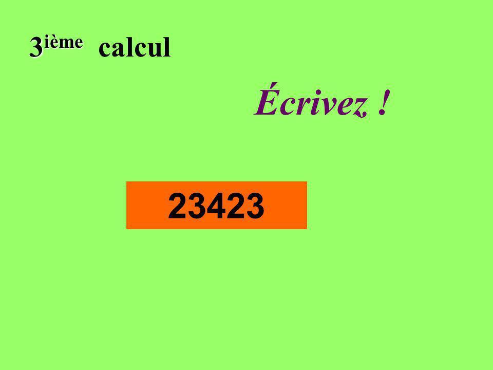 Réfléchissez! 3 ième 3 ième calcul 23423