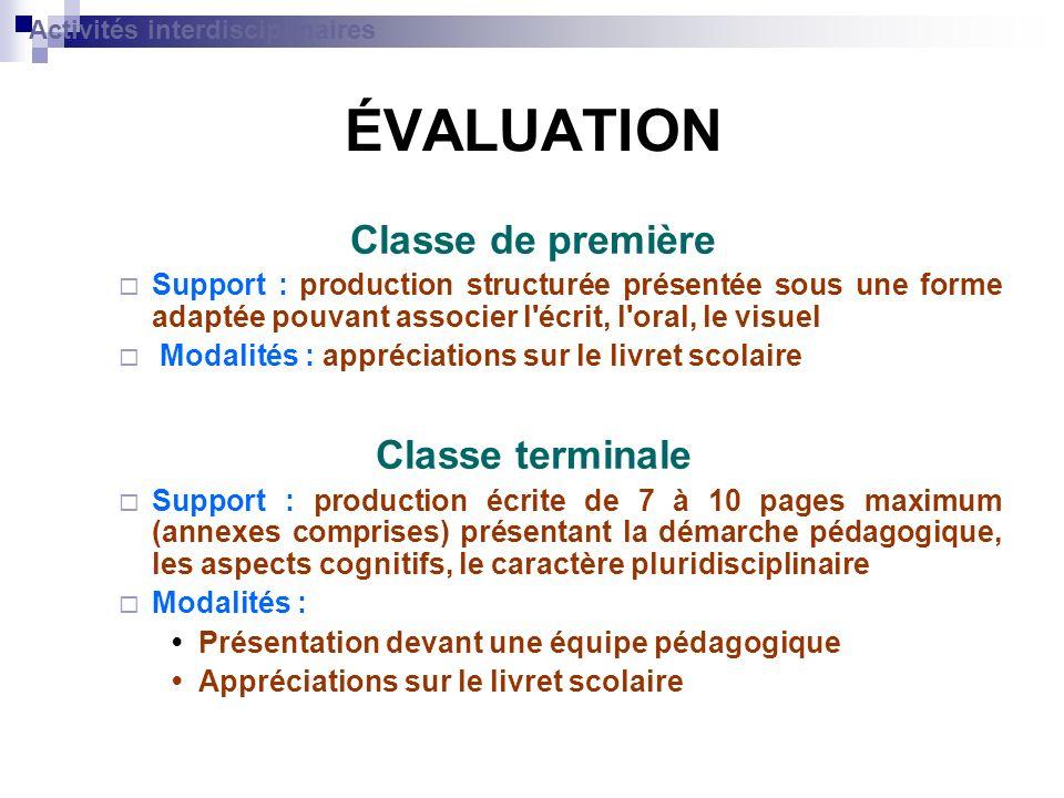 ÉVALUATION Classe de première Support : production structurée présentée sous une forme adaptée pouvant associer l'écrit, l'oral, le visuel Modalités :