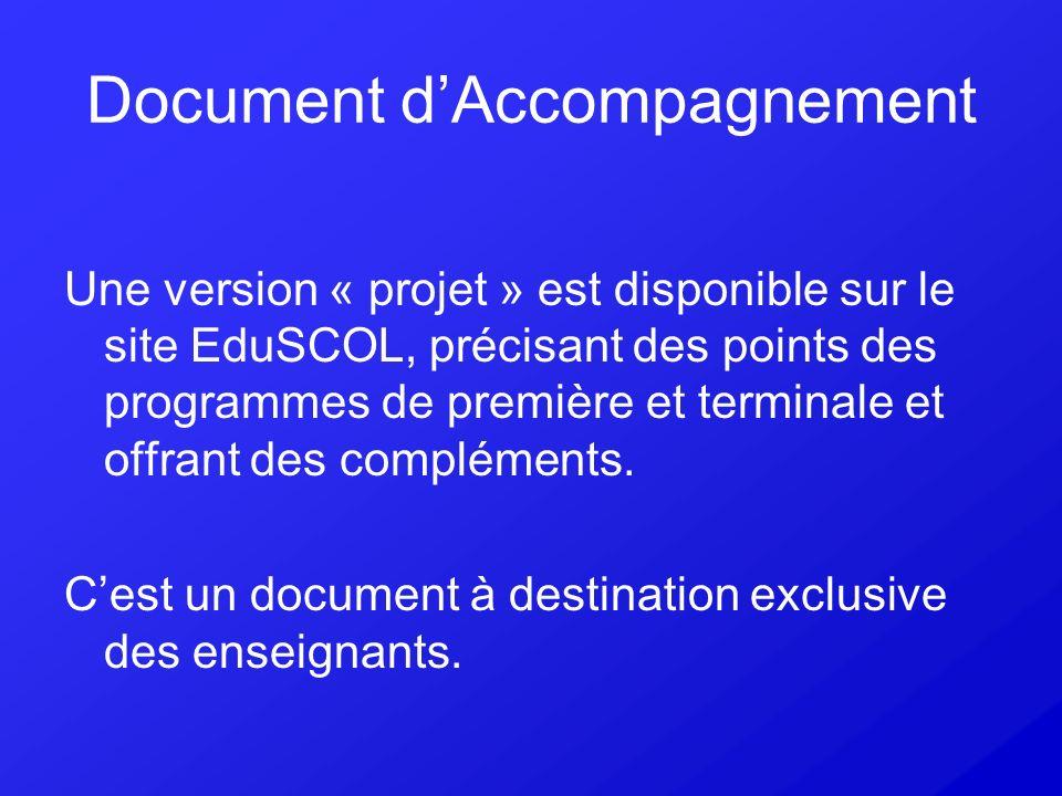 Document dAccompagnement Une version « projet » est disponible sur le site EduSCOL, précisant des points des programmes de première et terminale et of