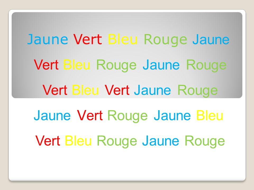 Jaune Vert Bleu Rouge Jaune Vert Bleu Rouge Jaune Rouge Vert Bleu Vert Jaune Rouge Jaune V ert Rouge Jaune Bleu Vert Bleu Rouge Jaune Rouge