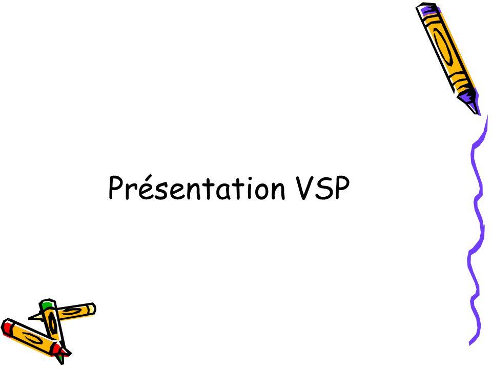 Présentation VSP