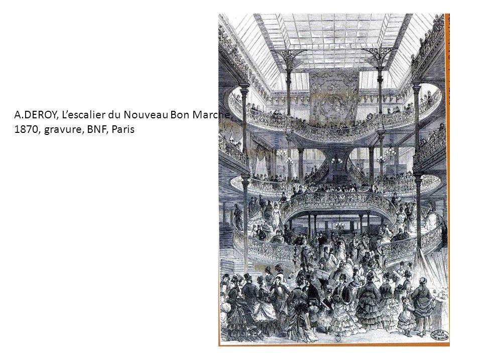A.DEROY, Lescalier du Nouveau Bon Marché, 1870, gravure, BNF, Paris