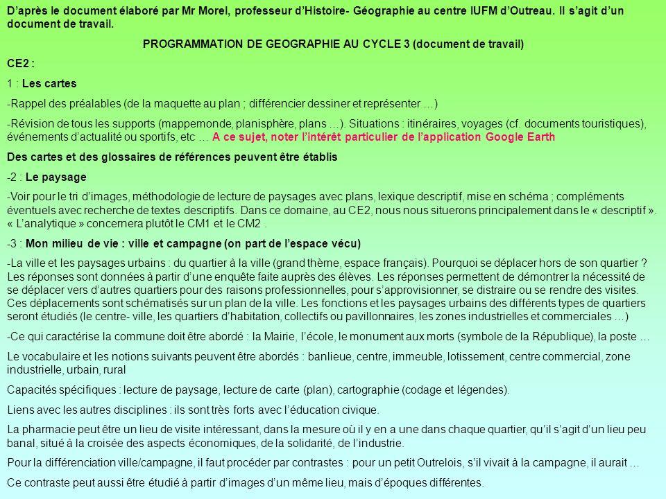 Daprès le document élaboré par Mr Morel, professeur dHistoire- Géographie au centre IUFM dOutreau. Il sagit dun document de travail. PROGRAMMATION DE