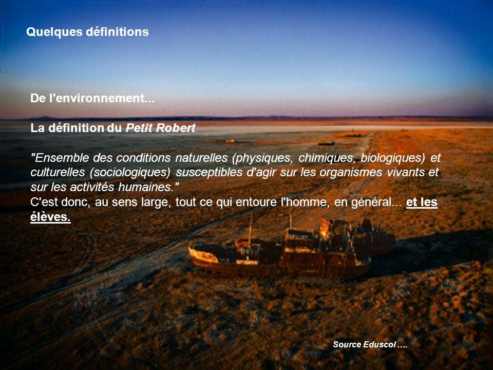 Quelques définitions De l environnement...