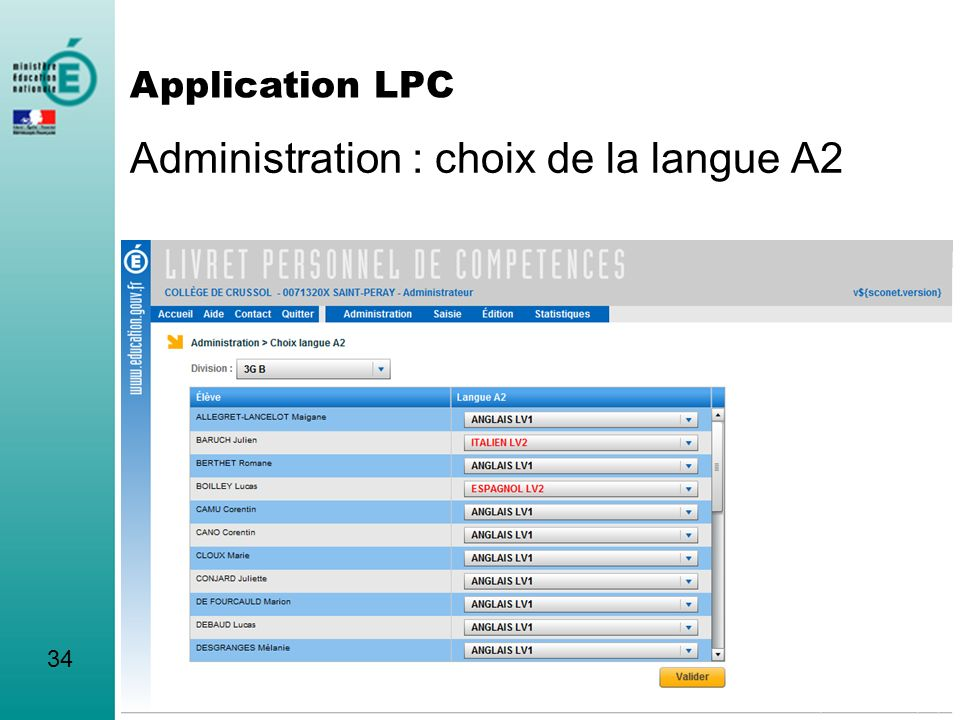 Administration : choix de la langue A2 34 Application LPC