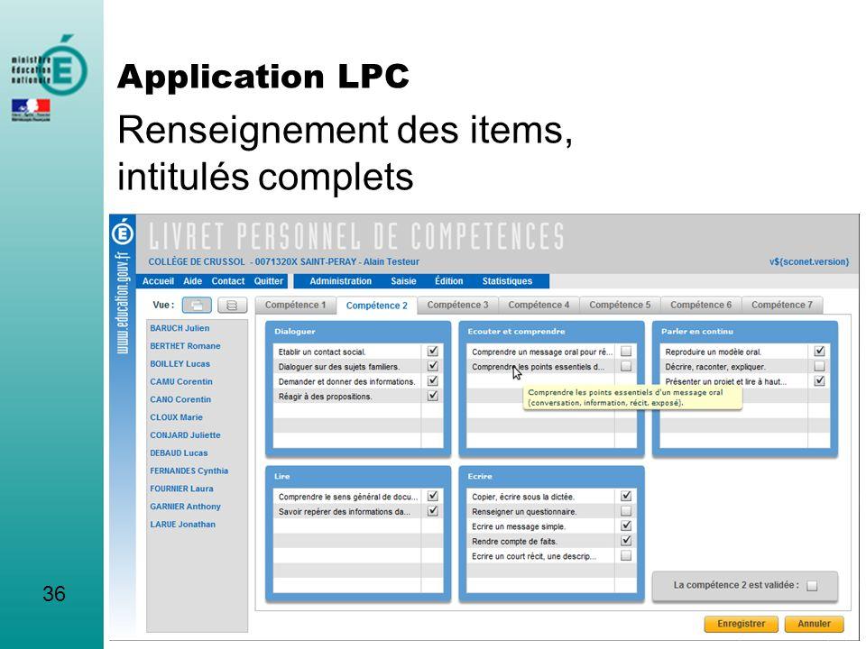 Renseignement des items, intitulés complets 36 Application LPC