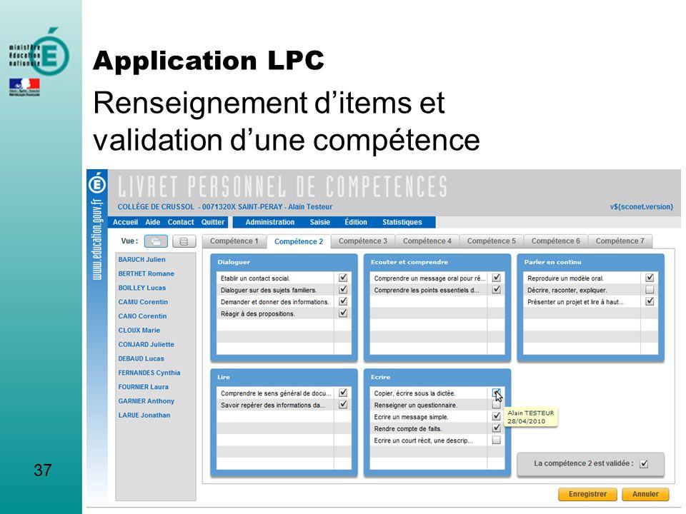 Renseignement ditems et validation dune compétence 37 Application LPC