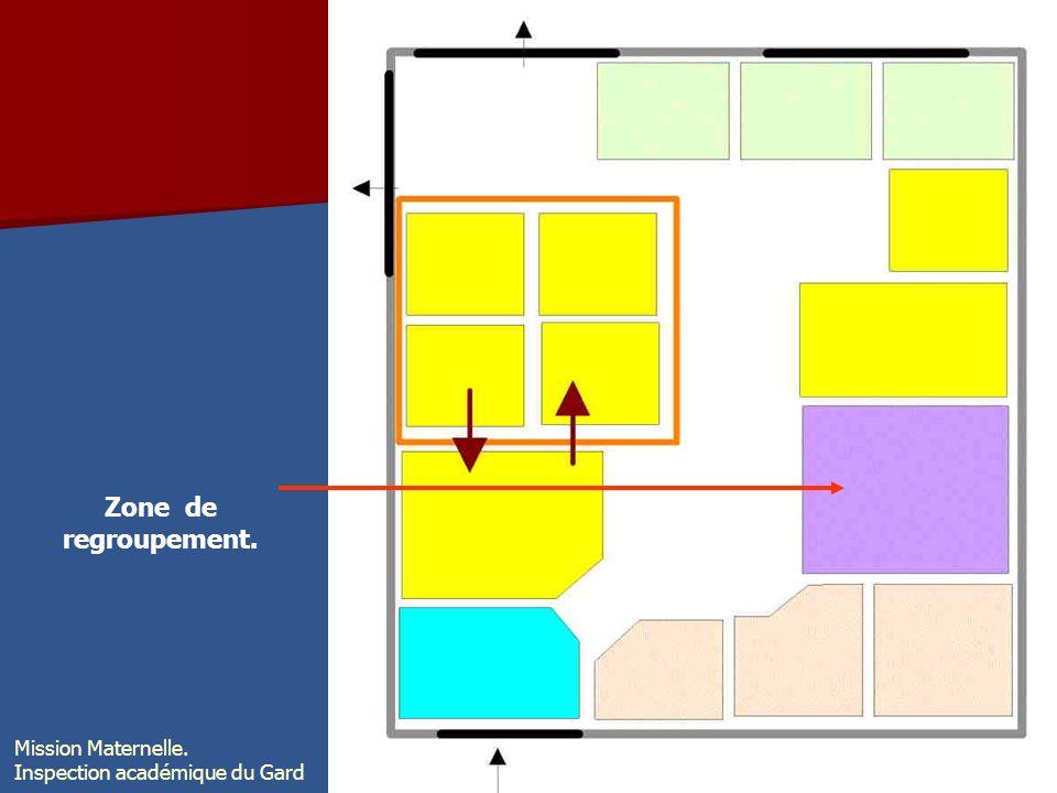 Zone de regroupement. Mission Maternelle. Inspection académique du Gard