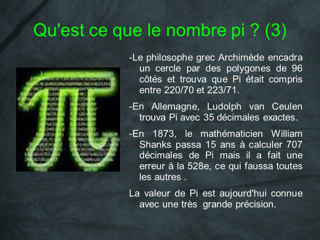 Qu'est ce que le nombre pi ? (3) -Le philosophe grec Archimède encadra un cercle par des polygones de 96 côtés et trouva que Pi était compris entre 22