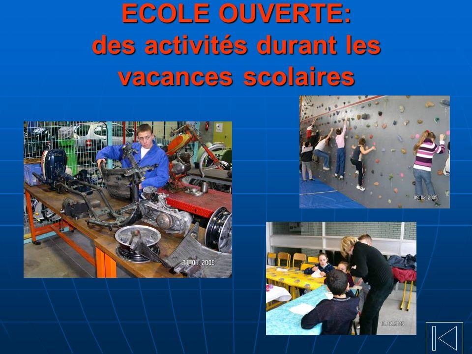 ECOLE OUVERTE: des activités durant les vacances scolaires