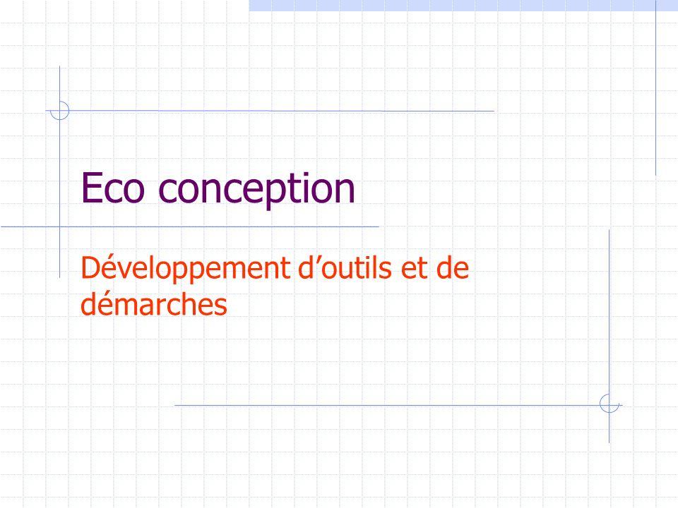 Eco conception Développement doutils et de démarches